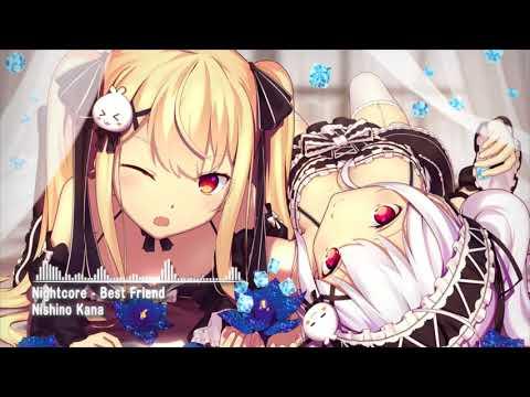Nightcore - Best Friend『Nishino Kana』