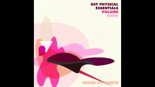 Get Physical Essentials #3 mixed by MANTU