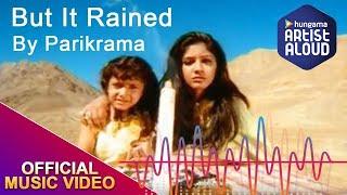But It Rained I Parikrama I ArtistAloud.com