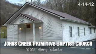 Elder Barry Thacker preaching at Johns Creek Primitive Baptist Church