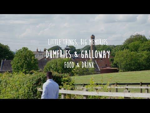 Little Things, Big Memories - Dumfries & Galloway's Food & Drink