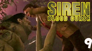 GET AWAY FROM HER YOU B1ITCH | Siren: Blood Curse | 09