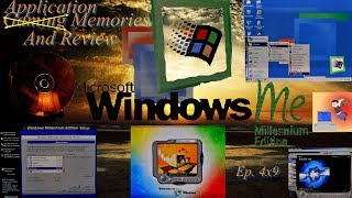 Microsoft's Windows ME Millennium Edition - Gaming (Application) Memories And Review
