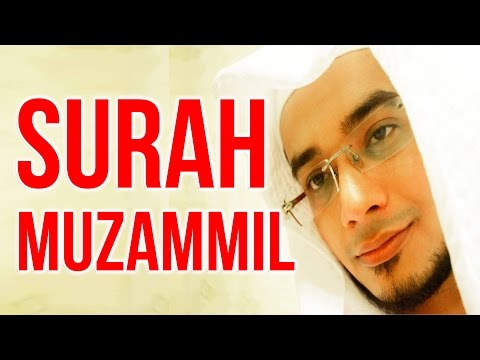 SURAH MUZAMMIL -  سورة المزمل - Beautiful And Heart Trembling Quran Recitation By Saad Al Qureshi
