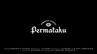 Romantic Echoes - Permataku (Official Lyric Video)