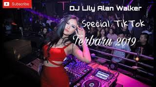 Download Lagu Dj Lily Alan Walker Special Tiktok 2019