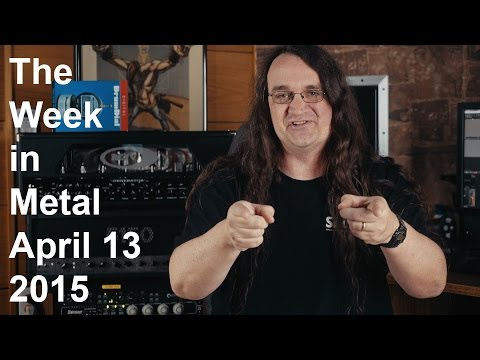 The Week in Metal - April 13 2015 | MetalSucks