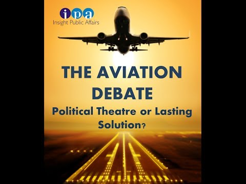 The Aviation Debate - Insight Public Affairs