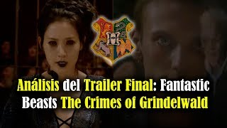 Análisis del Trailer Final de Fantastic Beasts The Crimes of Grindelwald