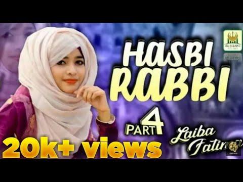 Download Laiba Fatima - Hasbi Rabbi JallAllah Part 4- New Naat 2020- Powered by Al jilani studio