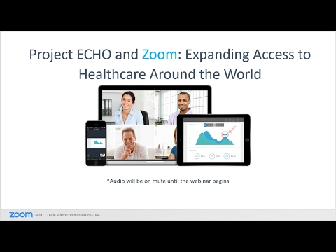 Project ECHO and Zoom: Expanding Access to Healthcare Around the World