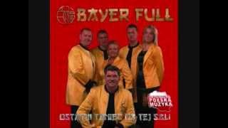 Składanka Zespołu Bayer Full Mix Najlepszych hitów