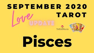 PISCES | It's all good, however you decide | SEPTEMBER 2020 LOVE | LIVE TAROT READING