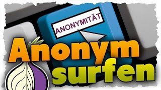 Anonym im Internet surfen - Tutorial