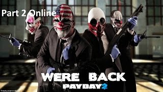 Payday 2 pc online part 2 (max setting)60fps with v sync