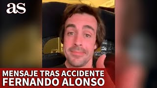 FÓRMULA 1 | FERNANDO ALONSO, primer mensaje tras el ACCIDENTE | DIARIO AS