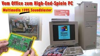 Vom Office zum High-End-Spiele-PC 1995 - DOS + Windows 3.1 Multimedia Soundblaster Gaming-PC - [4K]