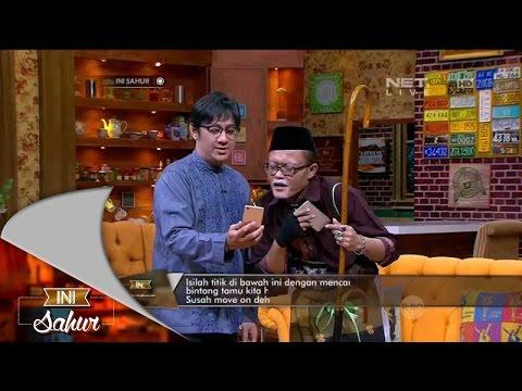 Ini Sahur 6 Juli 2015 Part 1/7 - Widi...