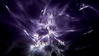 Aviators - Too Late for a Savior (Industrial Alternative)