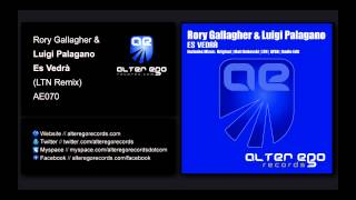 Rory Gallagher & Luigi Palagano - Es Vedrà (LTN Remix) [Alter Ego Records]