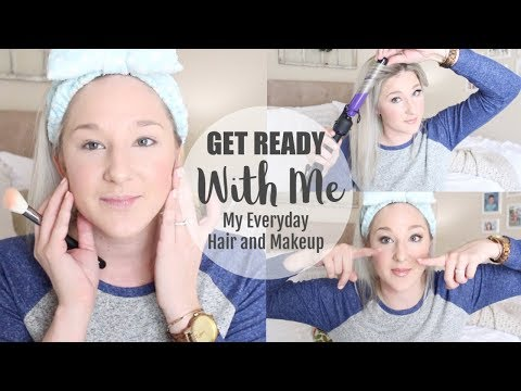 GET READY WITH ME   MY EVERYDAY MAKEUP AND HAIR TUTORIAL