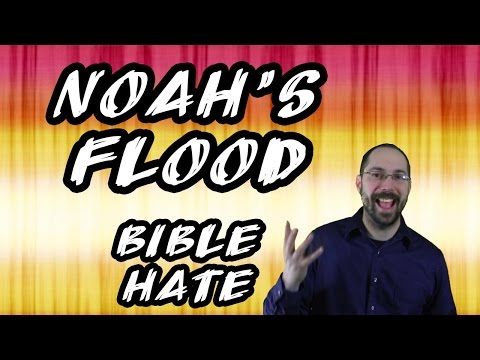 Bible Hate #4 - Noah