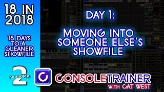 18 in 2018: Day 1- Moving into Someone Else's Showfile -- grandma2