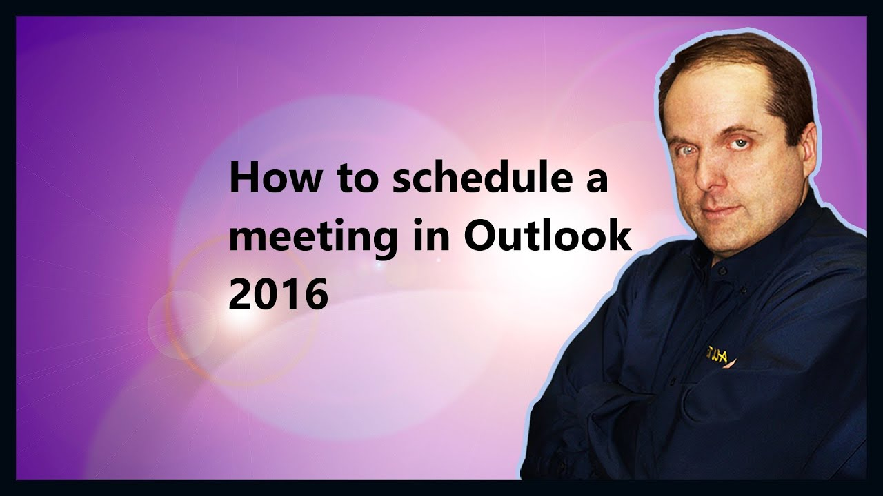 how to schedule a meeting in outlook 2016 youtube