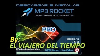 "DESCARGAR E INSTALAR ""MP3 Rocket Pro 7.2.0, 2015"