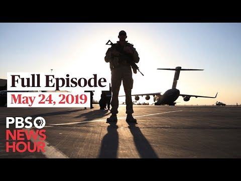 PBS NewsHour live show May 24, 2019