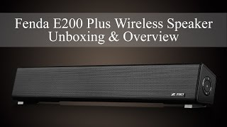 F&D E200 Plus Wireless Speaker Unboxing & Overview