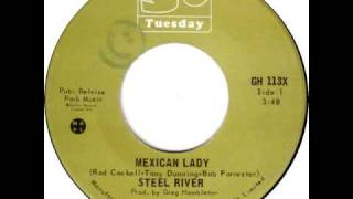 STEEL RIVER MEXICAN LADY