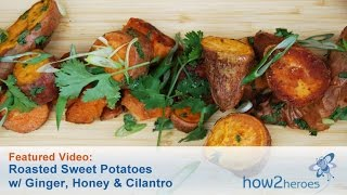 Roasted Sweet Potato With Ginger, Honey & Cilantro