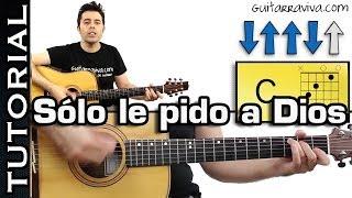 Sólo le Pido a Dios acordes y tutorial para Guitarra con RITMO!
