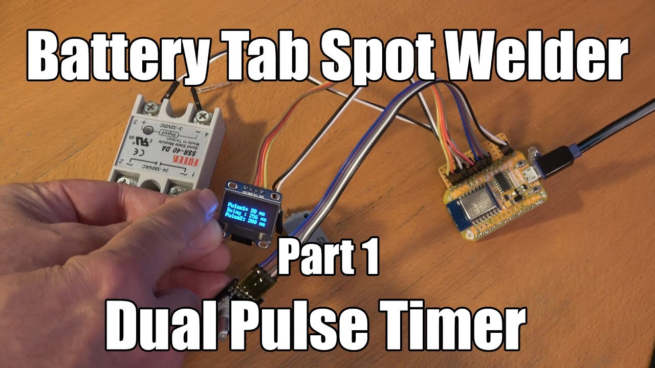 Battery Tab Spot Welder Part 1 Dual Pulse Timer With Nodemcu Counter Further Relay Circuit On Wiring Diagram