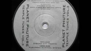 Planet Phuture - Suburban Surival System (Temple Tunes Vol.3 - Dance Ecstasy 2001 - 1996)