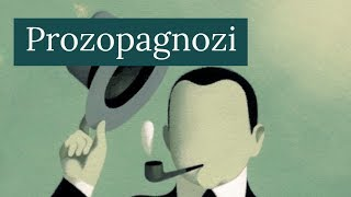 Prozopagnozi: Yüz Körlüğü