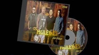 os mulekes 2018 cd ao vivo exclusivo