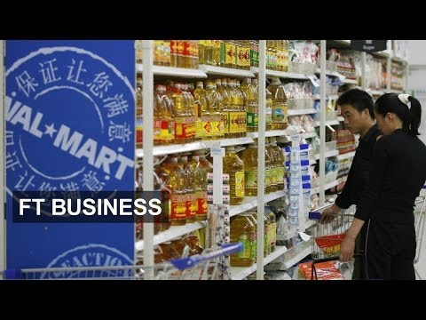 China still key to Walmart growth   FT Business