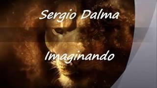 Sergio Dalma   Imaginando con letra