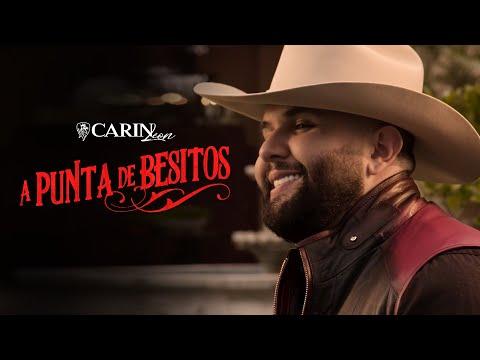 Carin Leon – A Punta De Besitos