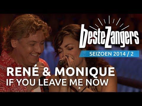 René Froger & Monique Klemann - If you leave me now - De Beste Zangers van Nederland