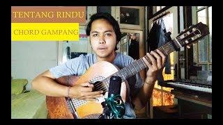 Chord Gampang (Tentang Rindu - Virzha) by Arya Nara (Tutorial)