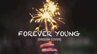 [English Cover] BLACKPINK - Forever Young by Shimmeringrain