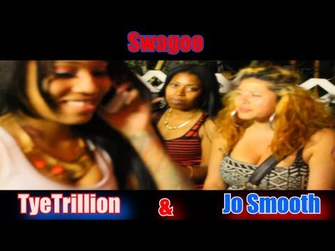 SWAGOO - TYE TRILLION & JO SMOOTH