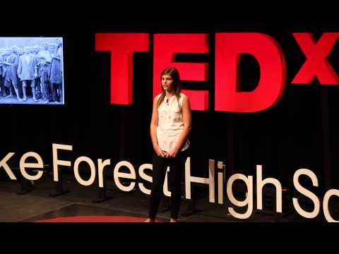 How History Repeats Itself | Taylor Rappeport | TEDxLakeForestHighSchool