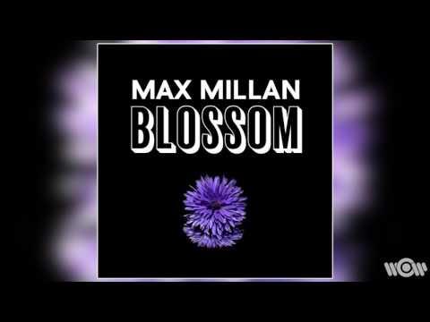 Max Millan - Blossom | Official Audio thumbnail