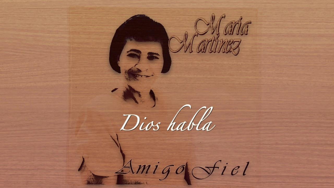 Dios habla | Maria Martinez
