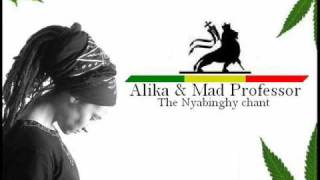 Alika & Mad Professor - The Nyabinghy chant