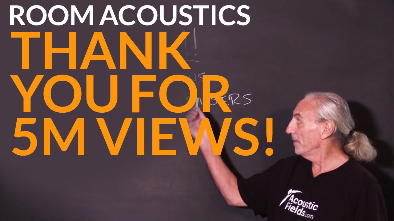 Thank You For 5M Views! - www.AcousticFields.com